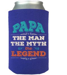 PAPA IS MY MAN MYTH & LEGEND - FREE SHIPPING!! - #CanWraps: 100% Neoprene #product #design #dad #vwdesign