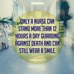 Only a nurse.