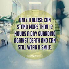 Only a nurse. Nurses, Death, Being A Nurse