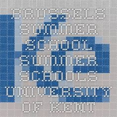 Brussels Summer School - Summer Schools - University of Kent