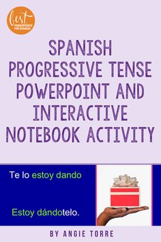 This 69-slide PowerPoint of the progressive tense or gerund can be used for Spanish Two, Three, Four and Five as it begins with the present progressive and continues to more advanced tenses. It is a complete lesson on the gerund and includes how to form the gerund, comparison between the present tense and the progressive, how to use pronouns with the gerund, infinitive vs. gerund, practices, Interactive Notebook Activity, student handout, and more. #SpanishProgressiveTense Spanish Interactive Notebook, Interactive Notebooks, Spanish Grammar, Graphic Organizers, Vocabulary, Student, Activities, Teaching, How To Plan