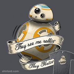 They See Me Rollin' #bb8 #droid  #starwars hahahaha