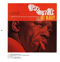 Art Blakey.  To view and read more about the history of jazz, visit www.jerryjazzmusician.com