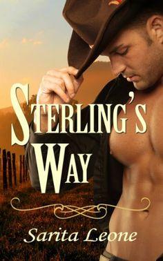 Sterling's Way (Lawmen & Outlaws) by Sarita Leone, http://www.amazon.com/dp/B00ILXE8K6/ref=cm_sw_r_pi_dp_6IArtb1P11SS2