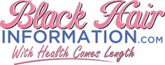 BlackHairInformation.com – Growing Black Hair Long And Healthy Black Natural Hair Care, Long Natural Hair, Black Hair Care, Au Natural, Going Natural, Healthy Hair Journey Tips, Hair Websites, Curly Hair Styles, Natural Hair Styles
