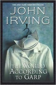 The World According to Garp-my second favorite Irving book.