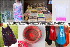 Diy Projects: 10 DIY How to Reuse Your Old T-Shirt  ~ Have some of these ideas, but some are new. There are tutorials, and I kind of like the slit bag.