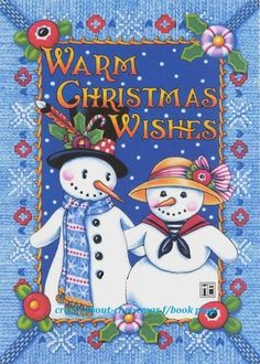 Mary Engelbreit ~ Warm Wishes