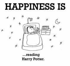 Happiness is ... reading Harry Potter.
