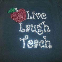 Live Laugh Teach