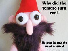 cute & clean tomato joke for children featuring an adorable gnudie gnome :) - GoPin Dog Jokes, Puns Jokes, Jokes And Riddles, Corny Jokes, Funny Kid Memes, Haha Funny, Funny Kids, Summer Jokes, Terrible Jokes
