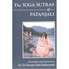 The Yoga Sutras of Pantajali. I'm not one who fetishizes the east. It's a fascinating region rife with its own challenges. But this book really is the best look at the science of the mind, and a great guide on finding peace.