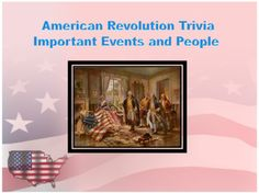 American Revolution Trivia-An Editable Powerpoint Review from Mrs. Mc's Shop on TeachersNotebook.com -  (38 pages)  - This 38 editable slide review of people and events in the American Revolution provides a variety of material in a challenging and engaging form. The students are provided the answer and have to come u