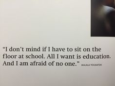 All I Want, Things I Want, Malala Yousafzai, Mindfulness, Inspirational Quotes, Cards Against Humanity, Peace, Education, School