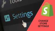 Shopify Tutorial How To Start a Profitable eCommerce Store Pt 11 - Changing the Store Settings Ecommerce Store, Change