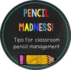Pencil Madness! {Tips for Managing Pencils in Your Classroom} - Teaching in the Early Years