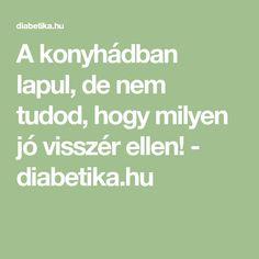 A konyhádban lapul, de nem tudod, hogy milyen jó visszér ellen! - diabetika.hu Math Equations, Health, Salud, Health Care, Healthy