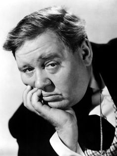 Charles Laughton. An English stage and film actor and director.