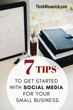 Top 7 tips to get started with social media for your business. How to create an effective social plan for your small business? How to get started with social media marketing. How to market your business with social media. Social Media Marketing for beginners. #socialmedia #socialmediamarketing #marketingdigital