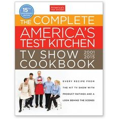 America's Test Kitchen: The Complete TV Show Cookbook (including 2015 season) - Shipping begins 2/20/15 - TV Show Companion Cookbooks and DVDs