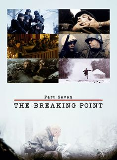 Band of Brothers Part Seven The Breaking Point