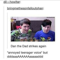 We don't even think of Dil anymore as just a character. Dil is their son.