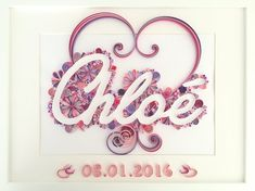 Quilled Name - by: Unknown Artist