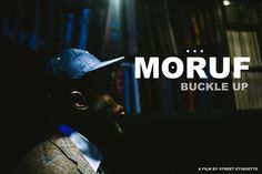 MoRuf - Buckle Up [A Film By Street Etiquette]
