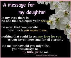 a message for my daughter I love you! <3