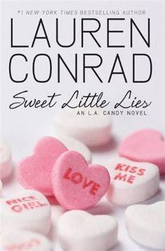 Lauren Conrad - Sweet Little Lies