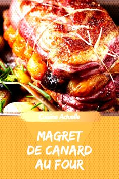 magret canard four de au Magret de canard au fourYou can find How to cook corn and more on our website Meat Recipes, Paleo Recipes, Cooking Recipes, Cooking Corn, Baked Duck Breast Recipe, How To Cook Corn, Food And Drink, Stuffed Peppers, Dishes