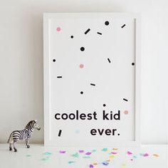 Coolest Kid Ever Nursery Print Boys Room Kids Room nursery decor new baby gifts baby shower Nursery Prints, Nursery Decor, Baby Wish List, Baby Must Haves, Personalized Baby Gifts, New Baby Gifts, Cool Kids, Art For Kids, Baby Shower Gifts