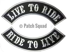 Image result for live to ride motorcycle patches