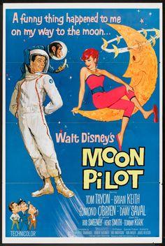 Moon Pilot (Buena Vista, One Sheet X This Disney live action effort features Tom - Available at Internet Movie Poster Auction. Disney Pixar, Walt Disney Movies, Classic Disney Movies, Disney Movie Posters, Old Movie Posters, Film Disney, Classic Movie Posters, Original Movie Posters, Classic Films