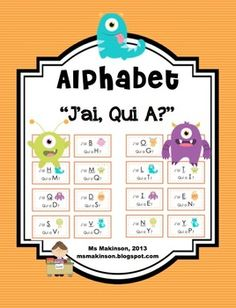 J'ai, Qui A. L'alphabet! French. I Have, Who Has. Alphabet