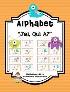 J'ai, Qui A. L'alphabet! French. I Have, Who Has. Alphabet