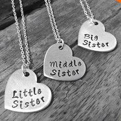 """Little Sister, Middle Sister, Big Sister"" Necklace Set (includes all 3 necklaces)"
