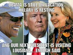 Michael is pounding barry, killery is crack snackin' and Mr. Trump is getting…