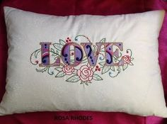 CUSHION SIZE - 17 x 11 THIS IS A BEAUTIFUL CUSHION WITH LOVE EMBROIDERED ON A CREAM 100 COTTON FABRIC CUSHION INNER