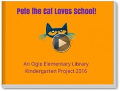 We Love Our School _____ Book - Ogle Elem Library Kindergarten e-book 2016