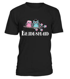 Bridesmaid Bridal Party Owl Wedding T shirt Shower Gift