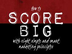 SCORE BIG - Smart #Marketing Principles