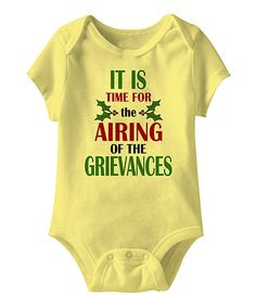 Look at this Banana 'Airing of the Grievances' Bodysuit - Infant on #zulily today!