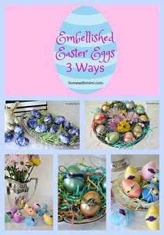 Embellished Easter Eggs 3 Ways