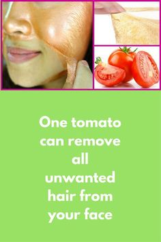 One tomato can remove all unwanted hair from your face Today I will share one peel off mask that can easily remove all unwanted hair from your face. The best part is that this mask is suitable for all skin types, it will not only remove unwanted hair but will also make your skin fair To make this peel off mask you will need: 1 …