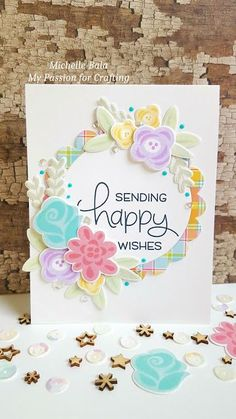 My Passion for Crafting: Sending Happy Wishes