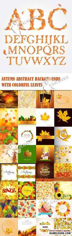 Осенние абстрактные фоны с разноцветными листьями, алфавит из листьев - Векторный клипарт   Autumn backgrounds with leaves vector