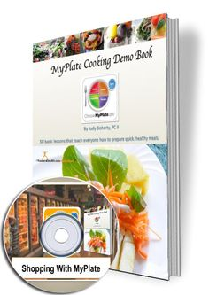 My Plate Cooking Demo Book and CD When you need to look your very best now...our cooking demonstration guides have been popular sellers for the past 15 years! Learning Objectives and Benefits: The MyP