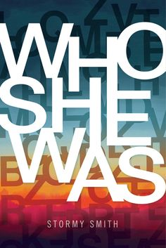 Who She Was   Stormy Smith   Publication date:  May 4th 2017   Genres: Contemporary, New Adult     Trevor Adler loathes the music...
