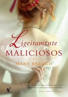 Ligeiramente Maliciosos - Slightly Wicked – Mary Balogh – #Resenha | O Blog da Mari